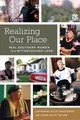 Realizing Our Place - Waggoner, Catherine Egley; Taylor, Laura Egley - ISBN: 9781496817587