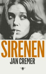 Sirenen - Jan Cremer - ISBN: 9789023443582
