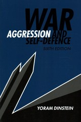 War, Aggression And Self-defence - Dinstein, Yoram (tel-aviv University) - ISBN: 9781316641668