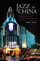 Jazz In China - Marlow, Eugene - ISBN: 9781496818553