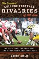 The Greatest College Football Rivalries Of All Time - Gitlin, Martin - ISBN: 9780810895225