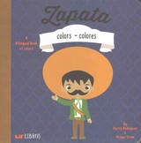 Zapata: Colors / Colores - Rodriguez, Patty; Stein, Ariana - ISBN: 9781495126574