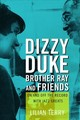Dizzy, Duke, Brother Ray, And Friends - Terry, Lillian - ISBN: 9780252083167