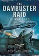 Dambuster Raid: A German View - Euler, Helmuth - ISBN: 9781473828025