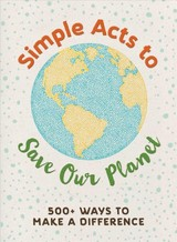 Simple Acts To Save Our Planet - Neff, Michelle - ISBN: 9781507207277