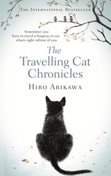 Travelling Cat Chronicles - Arikawa, Hiro - ISBN: 9780857524195