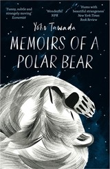 Memoirs Of A Polar Bear - Tawada, Yoko - ISBN: 9781846276323
