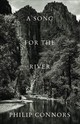 Song For The River - Connors, Philip - ISBN: 9781941026915