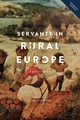 Servants In Rural Europe - 1400-1900 - Whittle, Jane - ISBN: 9781783272396