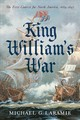 King William S War - Laramie, Michael G. - ISBN: 9781594162886