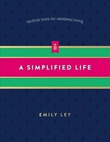 Simplified Life - Ley, Emily - ISBN: 9780718098308