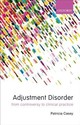 Adjustment Disorders - Casey, Patricia (EDT) - ISBN: 9780198786214