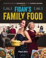 Fidan's Family Food - Fidan Ekiz - ISBN: 9789000352982