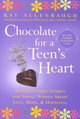 """chocolate For A Teen's Heart: Unforgettable Stories For Young Women About Love, Hope And Happiness "" - Allenbaugh, Kay - ISBN: 9780743213806"