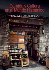 Comida Y Cultura En El Mundo Hispanico (food And Culture In The Hispanic World) - Gomez-bravo, Ana M. - ISBN: 9781781794357