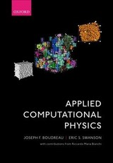Applied Computational Physics - Boudreau, Joseph F. (professor Of Physics, Department Of Physics And Astronomy, University Of Pittsburgh, Usa); Swanson, Eric S. (professor Of Physics, Department Of Physics And Astronomy, University Of Pittsburgh, Usa) - ISBN: 9780198708643