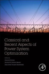 Classical And Recent Aspects Of Power System Optimization - Zobaa, Ahmed F. F. (EDT)/ Aleem, Shady H. E. Abdel/ Abdelaziz, Almoataz Youssef - ISBN: 9780128124413