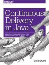 Continuous Delivery In Java - Marin-perez, Abraham; Bryant, Daniel - ISBN: 9781491986028