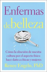 Enfermas De Belleza / Beauty Patients - Engeln, Renee, Ph.d. - ISBN: 9780718096175
