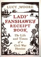 Lady Fanshawe's Receipt Book - Moore, Lucy (author) - ISBN: 9781782398103
