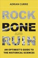 Rock, Bone, And Ruin - Currie, Adrian (research Associate, University Of Cambridge) - ISBN: 9780262037266