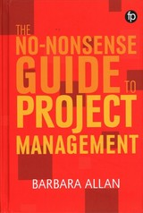 No-nonsense Guide To Project Management - Allan, Barbara - ISBN: 9781783302048