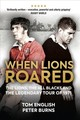 When Lions Roared - English, Tom; Burns, Peter - ISBN: 9781909715523