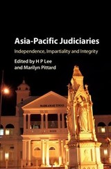 Asia-pacific Judiciaries - Lee, Hoong Phun (EDT)/ Pittard, Marilyn (EDT) - ISBN: 9781107137721