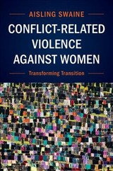 Conflict-related Violence Against Women - Swaine, Aisling (london School Of Economics And Political Science) - ISBN: 9781107106345