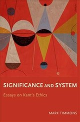 Significance And System - Timmons, Mark (professor Of Philosophy, University Of Arizona) - ISBN: 9780190203368