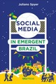 Social Media In Emergent Brazil - Spyer, Juliano - ISBN: 9781787351660