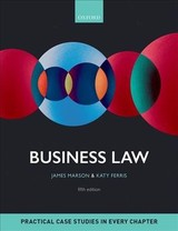 Business Law - Ferris, Katy (assistant Professor In Business Law, Nottingham University); Marson, James (reader In Law And Head Of Research For Law, Sheffield Hallam University) - ISBN: 9780198766285