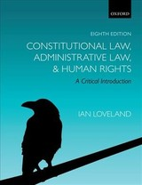 Constitutional Law, Administrative Law, And Human Rights - Loveland, Ian (professor Of Public Law, City, University Of London) - ISBN: 9780198804680