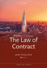 O'sullivan & Hilliard's The Law Of Contract - O'sullivan, Janet (fellow Of Selwyn College And Senior Lecturer, University Of Cambridge) - ISBN: 9780198807827