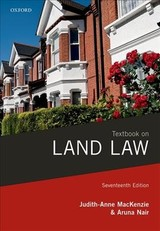 Textbook On Land Law - Mackenzie, Judith-anne (barrister, Formerly A Member Of The Government Legal Service And A Former Senior Civil Servant At The Department For Transport); Nair, Aruna (lecturer In Property Law, King's College London) - ISBN: 9780198809586