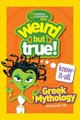 Weird But True! Know-it-all: Greek Mythology - National Geographic Kids - ISBN: 9781426331893