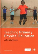 Teaching Primary Physical Education - Lawrence, Dr Julia - ISBN: 9781473974319
