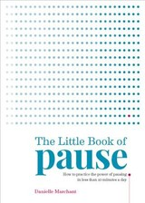 Pause Every Day - Marchant, Danielle; North, Danielle - ISBN: 9781912023530