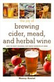 Joy Of Brewing Cider, Mead, And Herbal Wine - Koziol, Nancy - ISBN: 9781510734944