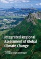 Integrated Regional Assessment Of Global Climate Change - ISBN: 9781108447089