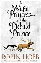 Wilful Princess And The Piebald Prince - Hobb, Robin - ISBN: 9780008245009