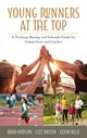 Young Runners At The Top - Hudson, Brad; Brittin, Lize; Beck, Kevin - ISBN: 9781442270688