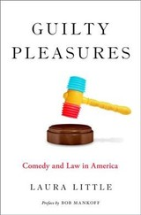 Guilty Pleasures - Little, Laura (professor Of Law And Government, Temple Law School) - ISBN: 9780190625764