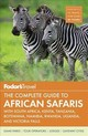Fodor's The Complete Guide To African Safaris - Fodor's Travel Guides - ISBN: 9781640970281