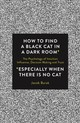 How To Find A Black Cat In A Dark Room - Burak, Jacob/ Moscowitz, Ira (TRN) - ISBN: 9781786780850