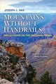Mountains Without Handrails - Sax, Joseph L. - ISBN: 9780472037148