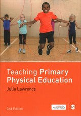 Teaching Primary Physical Education - Lawrence, Dr Julia - ISBN: 9781473974326