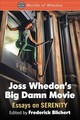 Joss Whedon's Big Damn Movie - Blichert, Frederick (EDT) - ISBN: 9781476671994