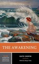 The Awakening - Chopin, Kate/ Culley, Margo (EDT) - ISBN: 9780393617313