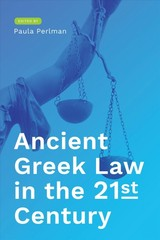 Ancient Greek Law In The 21st Century - Perlman, Paula (EDT) - ISBN: 9781477315217
